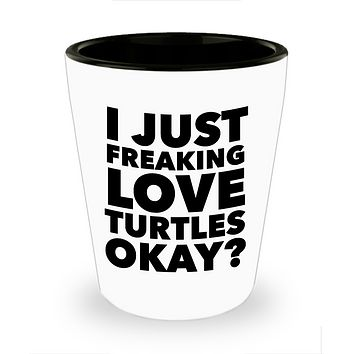 Turtle Shot Glass Turtle Themed Novelty Gifts for Adults - I Just Freaking Love Turtles Okay? Funny Ceramic Shot Glasses