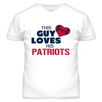 Youth This Guy Loves His Patriots Football T-Shirt