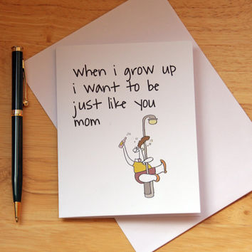 Be Just Like Mom Card, Adult Card, Funny Card, Mothers Day Card, Card For Mom, Gift For Mother, Birthday Card, Woman Dancing On Pole