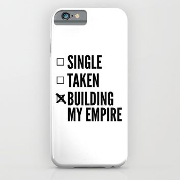 SINGLE TAKEN BUILDING MY EMPIRE iPhone & iPod Case by CreativeAngel
