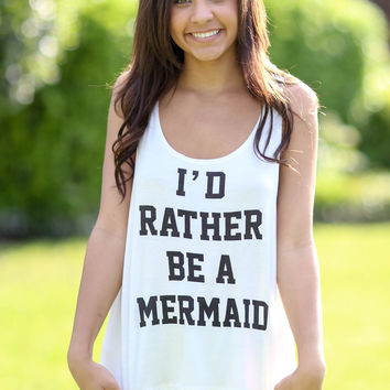 I'd Rather Be a Mermaid Tank - Ivory