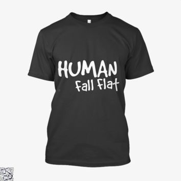 Human Fall Flat, Role Play Game Shirt