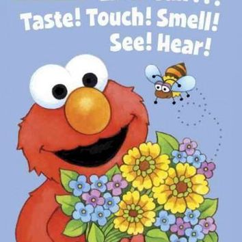 Elmo Can... Taste! Touch! Smell! See! Hear! (Sesame Street Board Books)