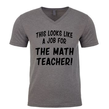 This Looks Like a Job for The Math Teacher  Men's V Neck