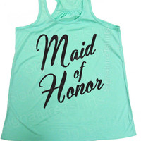 Maid of Honor Tank top - Flowy Tank Top - Bridesmaid - Maid of Honor - Matron of Honor - Wedding gift - Groom - Bride tank top - Wedding top