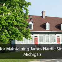 Tips for Maintaining James Hardie Siding in Michigan