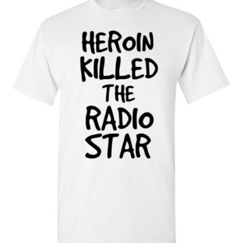 Heroin Killed the Radio Star