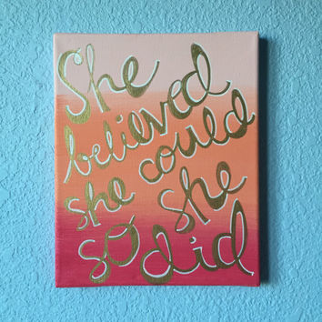 She Believed She Could So She Did stretched canvas painting wall art