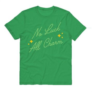 No Luck All Charm Shirt
