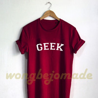 Geek Shirt - Nerdy Shirt Engineer Tshirt Funny Geek T-Shirt Unisex Size Tshirt