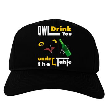 Owl Drink You Under the Table Adult Dark Baseball Cap Hat