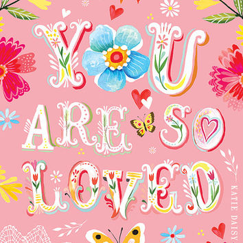 Pink You Are So Loved  -   vertical print