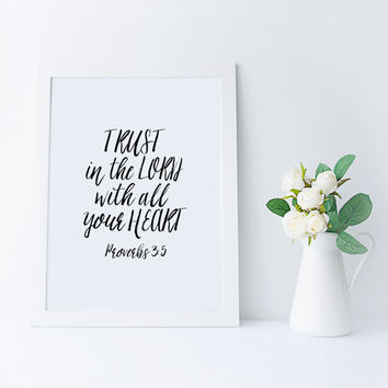 BIBLE VERSE,Trust In The Lord With All Your Heart,Scripture Verse,Proverbs 3:5,Proverbs Quote,Home Decor,Printable Scripture,Quotes,Positive