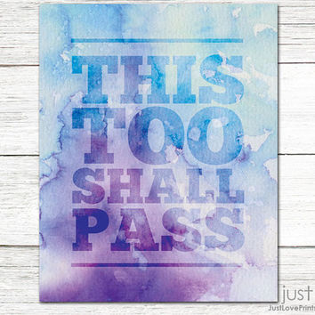 This Too Shall Pass - Christian Scripture Art Print