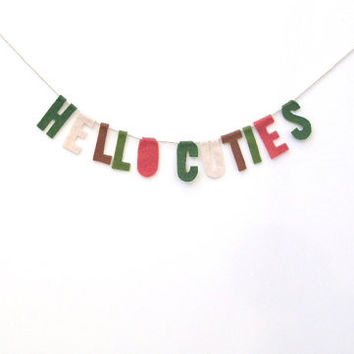 Hello Cuties felt banner. soft housewarming banner in green, pink, melon, brown felt