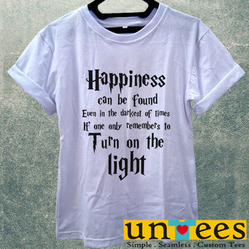 Low Price Women's Adult T-Shirt - Harry Potter Quotes Happiness Can be Found Even in The Darkest of Times If One Remembers design