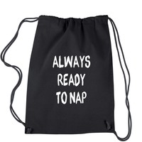 Always Ready To Nap Drawstring Backpack