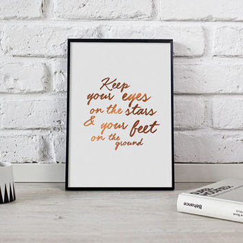 "Motivational Print ""Keep your eyes.."", Real Gold Foil Print, Roosevelt Quote Poster, Typography Poster, Inspirational Quote, Home Wall Decor"