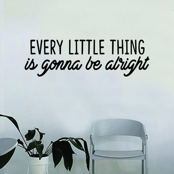 Every Little Thing V5 Bob Marley Quote Wall Decal Sticker Bedroom Home Room Art Vinyl Inspirational Decor Motiational Teen Music Lyrics Reggae Jamaica Jamaican