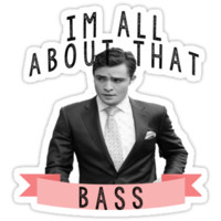 I'm All about that Bass - Gossip Girl by RileyElizabeth9
