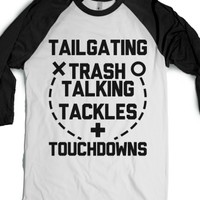 """Tailgating, Trash Talking, Tackles And Touchdowns-T-Shirt L"" 