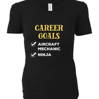 Aircraft Mechanic Career Goals. Cool Gift - Ladies T-shirt