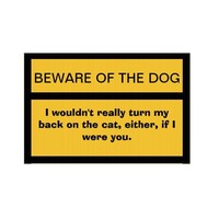 Beware of Dog. And Cat. Yard Sign from Zazzle.com