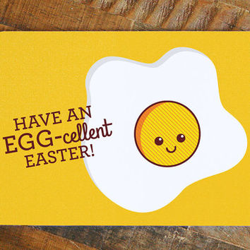 """Funny Easter Card """"Have an Egg-cellent Easter"""" - Pun card, cute easter, kawaii fried egg, silly card, easter art, paper goods, greeting card"""