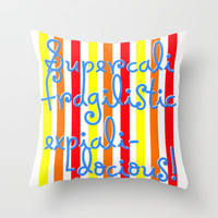 supercalifragilisticexpialidocious! I Mary Poppins Throw Pillow by Jessica Slater Design & Illustration