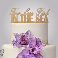 "Rustic Wood cake topper ""Two less fish in the sea"""