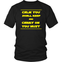 Star Wars Shirt - Calm You Shall Keep - Yoda Talk