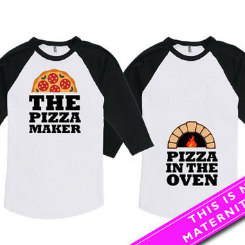 Matching Couples Shirt Baby Announcement The Pizza Maker Pizza In The Oven Mommy To Be Daddy To Be American Apparel Unisex Raglan MAT-564565