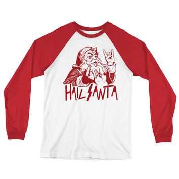 Hail Santa Long Sleeve Baseball T-Shirt