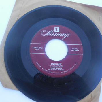 Vintage Rare Vinyl  45 RPM - Tony Martin - Star Dust - I'll See You in My Dreams - 45 Record