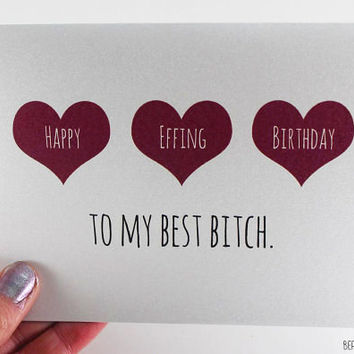 Customizable Friend Birthday Card / Best Friend Birthday / Birthday  Greeting / Funny B
