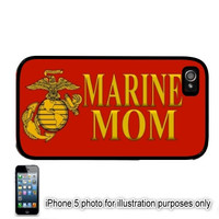 Marine Mom iPhone 5 5C Case Iphone 4 Cover Ipod Touch 4 Case Ipod 5 Case iPad Mini Iphone 5S Case