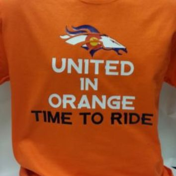 United in Orange Time To Ride T-shirt Broncos Playoff Colorado Flag Men Women