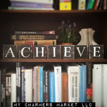 Achieve Wood Tiles, Achieve Sign, Motivational Sign, Motivational Art, Achieve Wood Letters, Individual Letters, Achievement Gift, Achieve