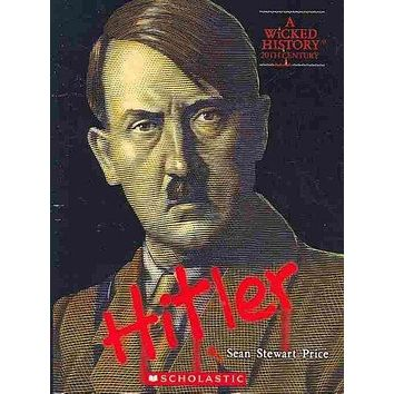 Adolf Hitler (Wicked History)