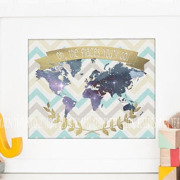 Oh the Places You'll Go, Dr Seuss Quote, Graduation Gift Poster, World Map Decor Print, World Map Nursery, Nursery Decor, Classroom Decor
