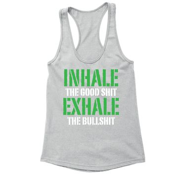 XtraFly Apparel Women's Inhale Good Shit Exhale  Racer-back Tank-Top