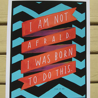 "Inspirational Quote, Motivational Print, ""I Am Not Afraid"" Joan of Arc 8x10 Hand-Lettered Typography Graphic Bold"