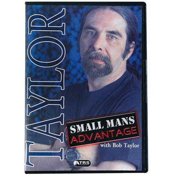 Small Mans Advantage - Bob Taylor