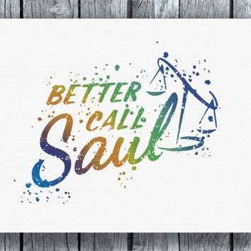 Better Call Saul Watercolor Art Print Instant Download