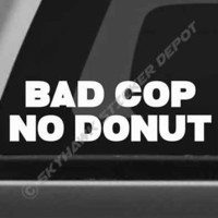 Bad Cop No Donut Funny Vinyl Bumper Sticker Decal Race Car Truck JDM Fits Honda