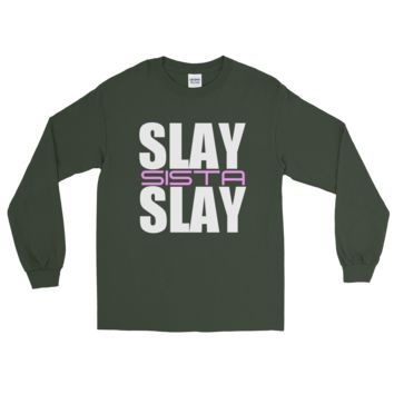Slay Sista Long Sleeve T-Shirt