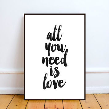 printable 'all you need is love' poster,instant download print,printable typographic wall decor,love print,anniversary gift,Watercolor art