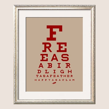 Art Poster Free as a bird, light as a feather, happy as a clam Eye chart in taupe and deep red 16x20wall art