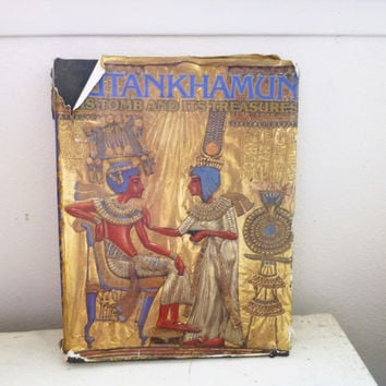Tutankhamun His Tomb and Its Treasures, hardcover book, dust cover, ancient Egypt, History of Africa, treasure hunt, museum peices, history