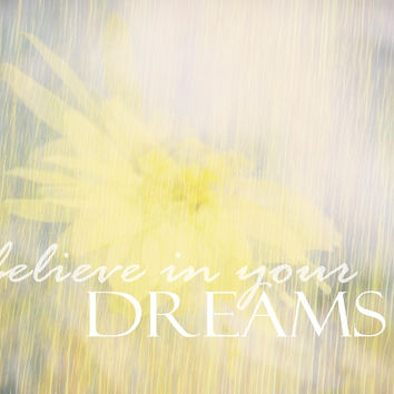 'Believe In Your Dreams quote on nature art' by art64